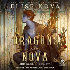 The Dragons of Nova  Audiobook, by Elise Kova