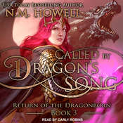 Called by Dragons Song Audiobook, by N.M. Howell