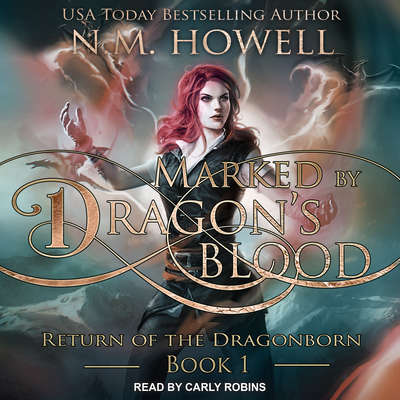 Marked by Dragons Blood  Audiobook, by N.M. Howell