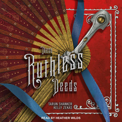 These Ruthless Deeds Audiobook, by Tarun Shanker