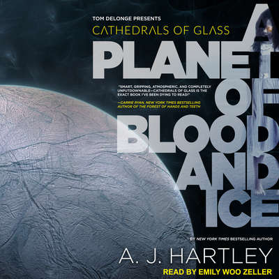 Cathedrals of Glass: A Planet of Blood and Ice Audiobook, by A. J. Hartley