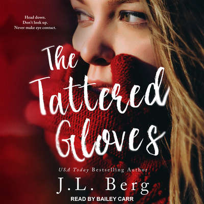 The Tattered Gloves Audiobook, by J. L. Berg