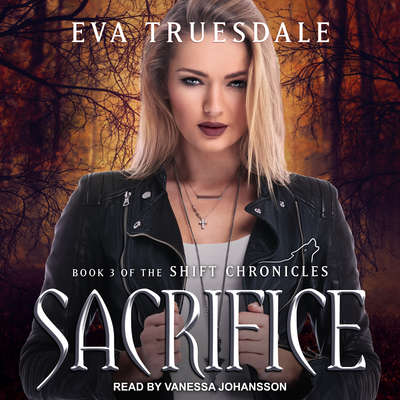 Sacrifice Audiobook, by Eva Truesdale