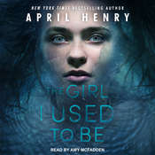 The Girl I Used to Be Audiobook, by April Henry
