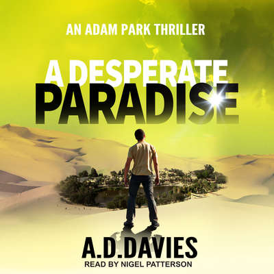 A Desperate Paradise Audiobook, by A.D. Davies