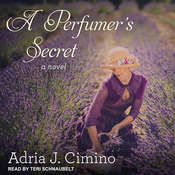 A Perfumers Secret Audiobook, by Adria J. Cimino