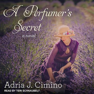 A Perfumers Secret Audiobook, by Adria J. Cimino