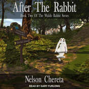 After The Rabbit Audiobook, by Nelson Chereta