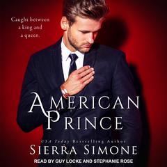 American Prince Audiobook, by Sierra Simone