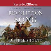 Revolution Song: A Story of American Freedom Audiobook, by Russell Shorto