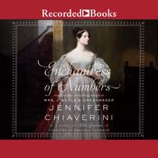 Enchantress of Numbers: A Novel of Ada Lovelace Audiobook, by Jennifer Chiaverini