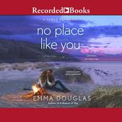 No Place Like You Audiobook, by Emma Douglas