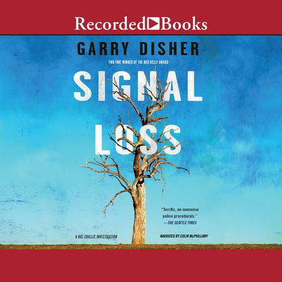 Signal Loss Audiobook, by Garry Disher