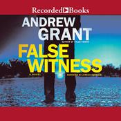 False Witness Audiobook, by Andrew Grant