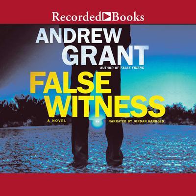 False Witness Audiobook, by Andrew Grant