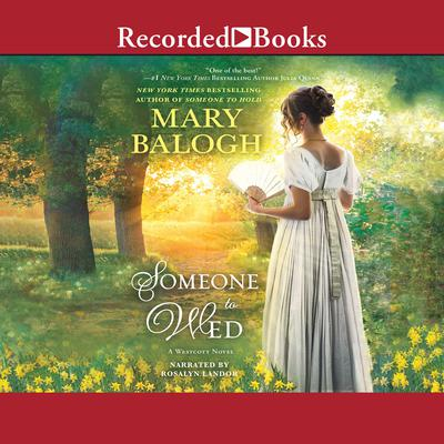 Someone to Wed Audiobook, by Mary Balogh