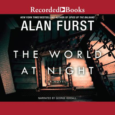 The World at Night: A Novel Audiobook, by Alan Furst