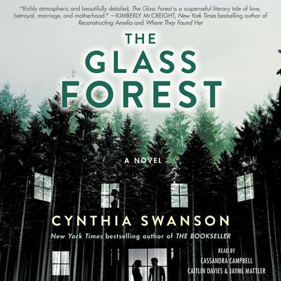 The Glass Forest: A Novel Audiobook, by Cynthia Swanson
