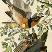 Gentle Rain and Birds Singing: Nature Sounds for Relaxation Audiobook, by Greg Cetus