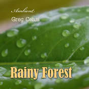 Rainy Forest: Ambient Nature Sounds Audiobook, by Greg Cetus