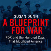 A blueprint for war audiobook listen instantly a blueprint for war fdr and the hundred days that mobilized america audiobook by malvernweather Images