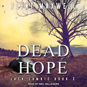 Dead Hope: A Zombie Novel Audiobook, by Flint Maxwell