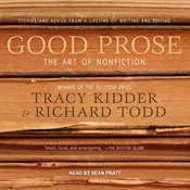 Good Prose: The Art of Nonfiction Audiobook, by Tracy Kidder, Richard Todd