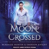Moon Crossed Audiobook, by Emerson Knight, McKenzie Hunter