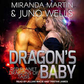 Dragons Baby Audiobook, by Miranda Martin, Juno Wells