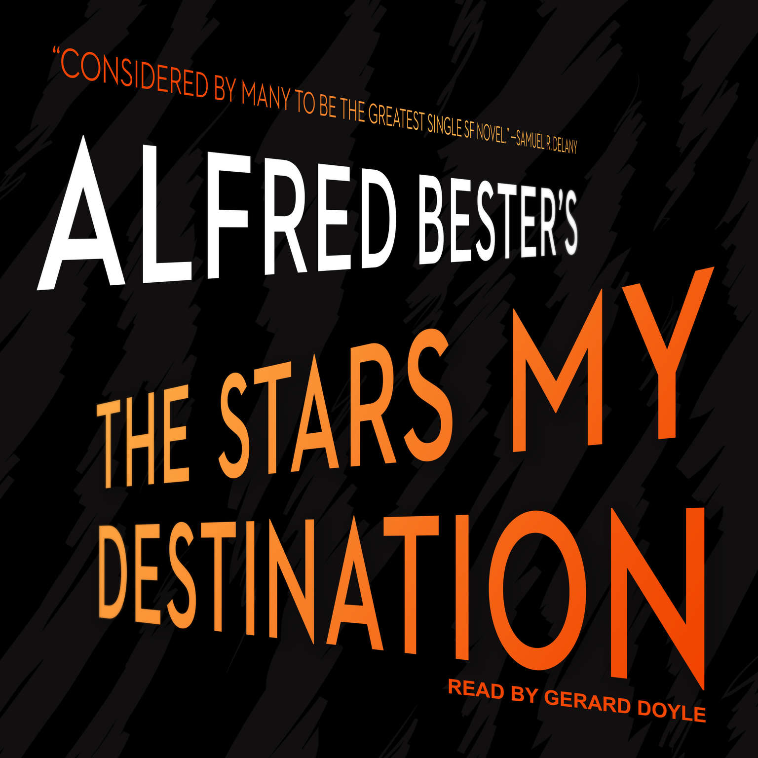 The Stars My Destination Audiobook, by Alfred Bester