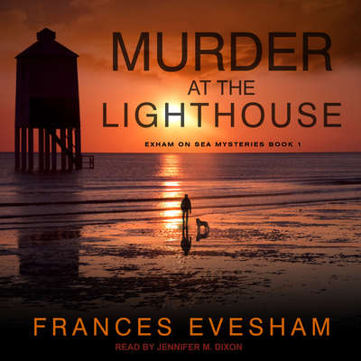 Murder at the Lighthouse Audiobook, by Frances Evesham