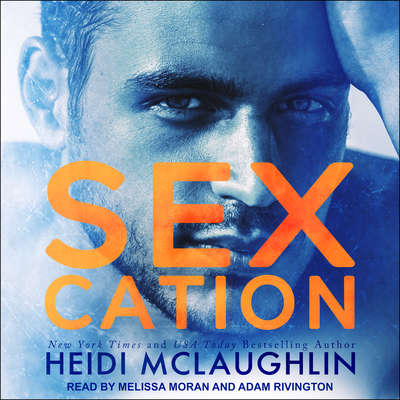 Sexcation Audiobook, by Heidi McLaughlin