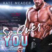 So Over You Audiobook, by Kate Meader