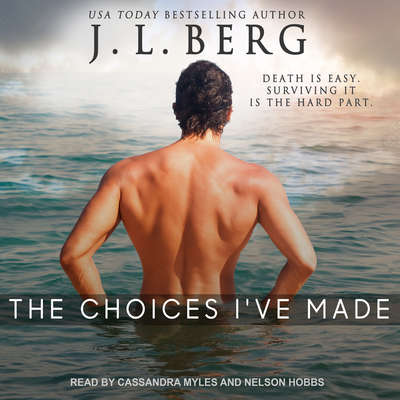 The Choices Ive Made Audiobook, by J. L. Berg