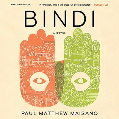 Bindi: A Novel Audiobook, by Paul Matthew Maisano