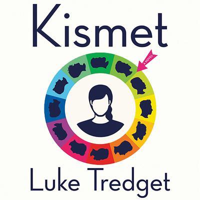 Kismet: A Novel Audiobook, by Luke Tredget