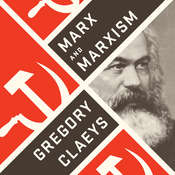 Marx and Marxism Audiobook, by Gregory Claeys