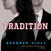 Tradition Audiobook, by Brendan Kiely