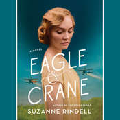 Eagle & Crane Audiobook, by Suzanne Rindell