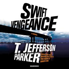 Swift Vengeance Audiobook, by T. Jefferson Parker