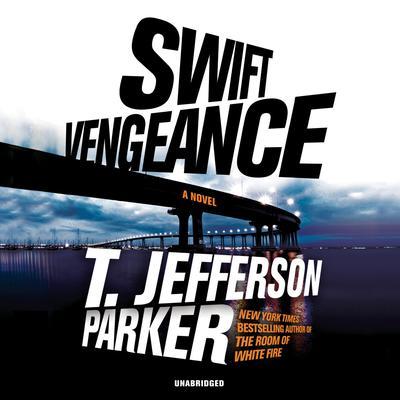 Swift Vengeance Audiobook, by T. Jefferson Parker