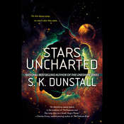 Stars Uncharted Audiobook, by S. K. Dunstall
