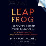 Leapfrog: The New Revolution for Women Entrepreneurs Audiobook, by Nathalie Molina Niño, Sara Grace