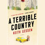 A Terrible Country: A Novel Audiobook, by Keith Gessen