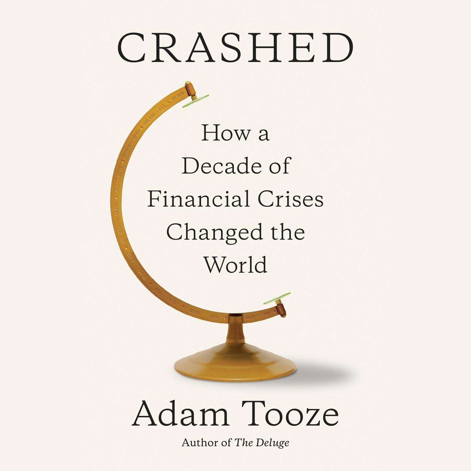 Printable Crashed: How a Decade of Financial Crises Changed the World Audiobook Cover Art