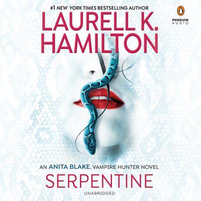 Serpentine Audiobook, by Laurell K. Hamilton