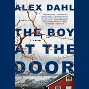 The Boy at the Door Audiobook, by Alex Dahl