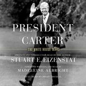 President Carter: The White House Years Audiobook, by Stuart E. Eizenstat