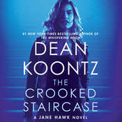 The Crooked Staircase: A Jane Hawk Novel Audiobook, by Dean Koontz