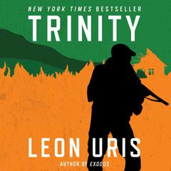 Trinity Audiobook, by Leon Uris